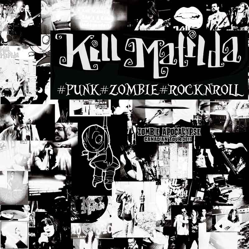 Kill Matilda - #Punk #Zombie #Apocalypse