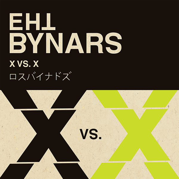 the_bynars-x_vs_x