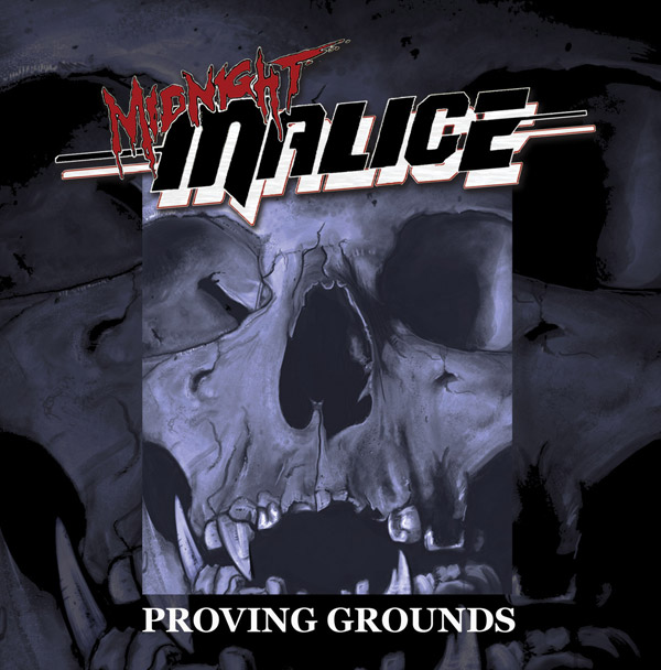 Midnight Malice - Proving Grounds