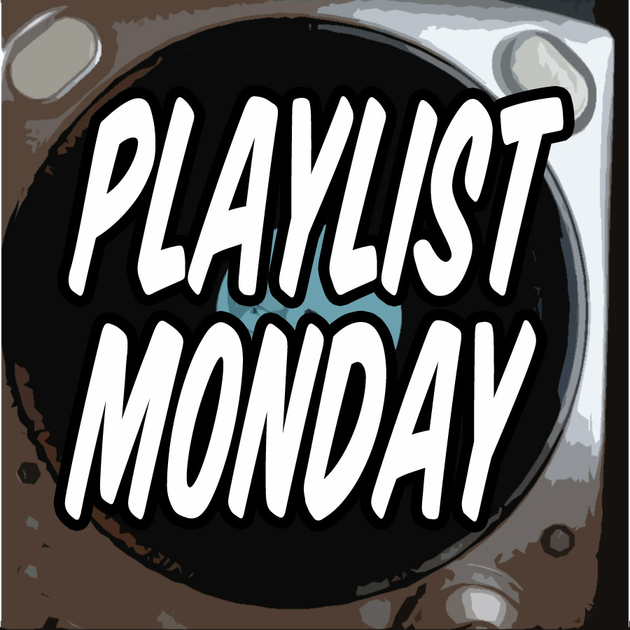 Playlist Monday