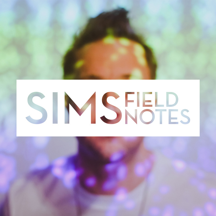 Sims-Field-Notes