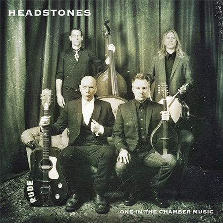 Headstones - One In The Chamber Music